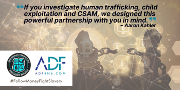 ADF and the Anti-Human Trafficking Intelligence Initiative - hands breaking chains with digital data overlay and quote from Aaron Kahler ATII