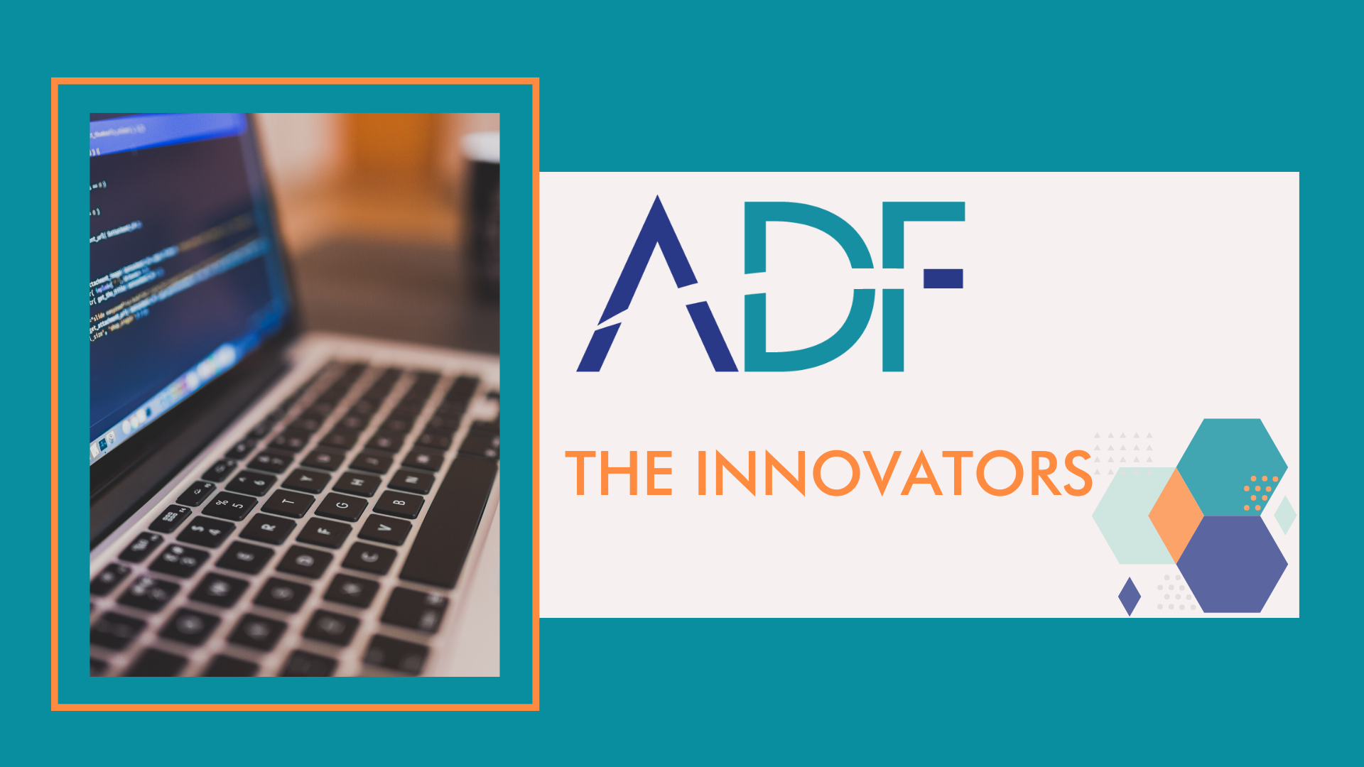 ADF The Innovators Blog Post 12.6.2019