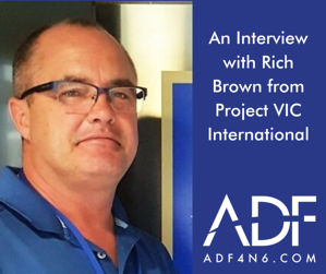 An Interview with Rich Brown from Project VIC International