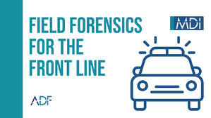 Field Forensics for the Front Line