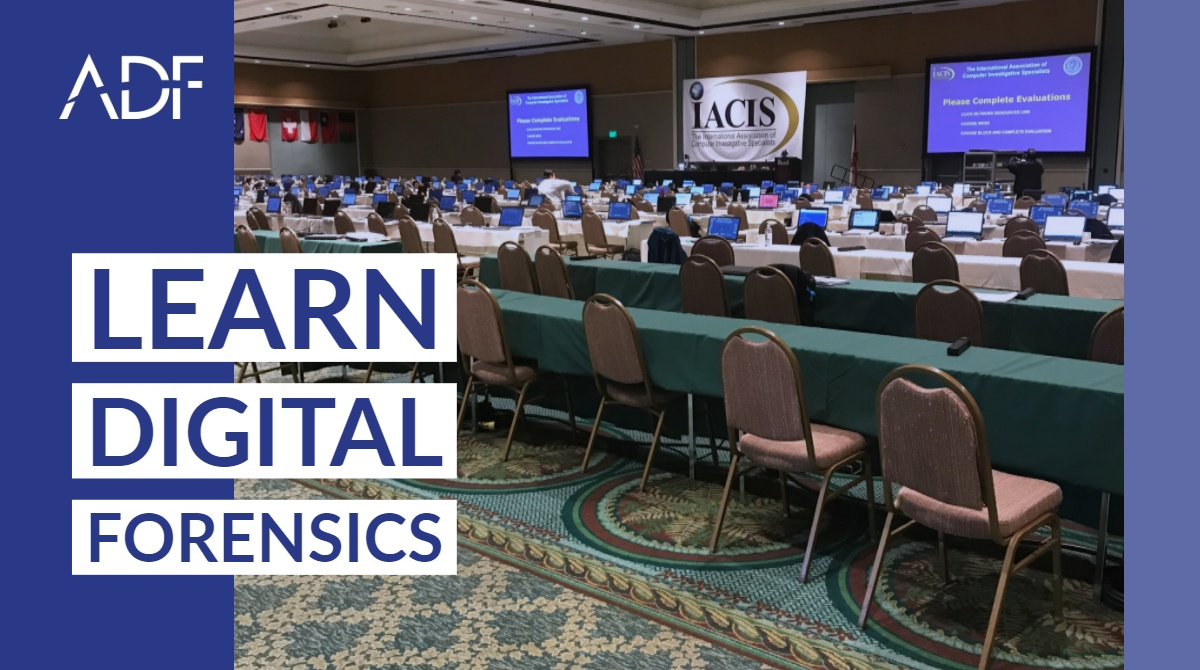 IACIS Learn Digital Forensics