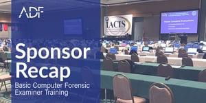 IACIS Sponsor Recap