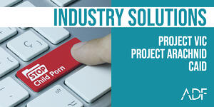 Industry Solutions Project VIC Project Arachnid CAID
