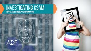 Investigating CSAM