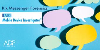 Kik Messenger Forensics chat bubbles with MDI logo