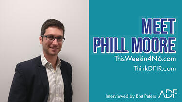Meet Phill Moore an Interview with Bret Peters ADF Solutions