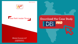 Download the Whistle Forensics Insider Threat Case Study - DEI PRO