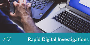 Rapid Digital Investigations