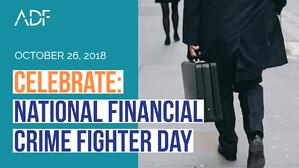 National Financial Crime Fighter Day - ADF Solutions