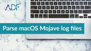 Parse macOS Mojave log files