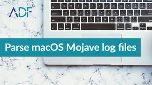 Parse macOS Mojave log files