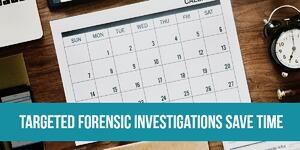 Targeted Forensic Investigations Save Time - US ADF Solutions - clock