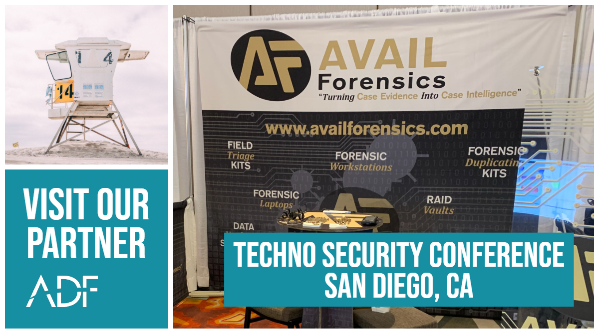 Techno Security California 2019 Visit ADF Partner Avail Forensics