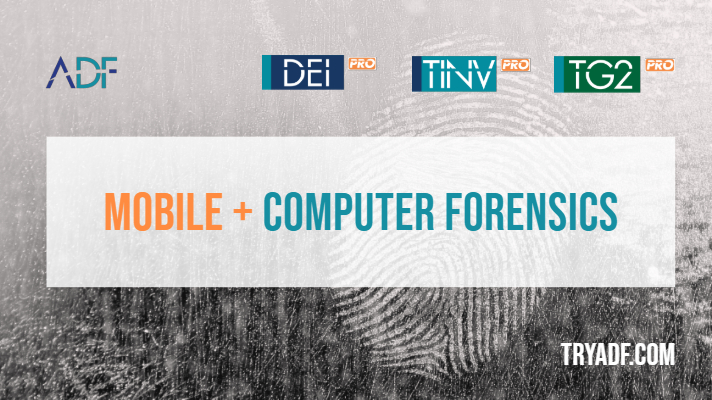 ADF Releases New Digital Forensic Software to Power Field Investigations