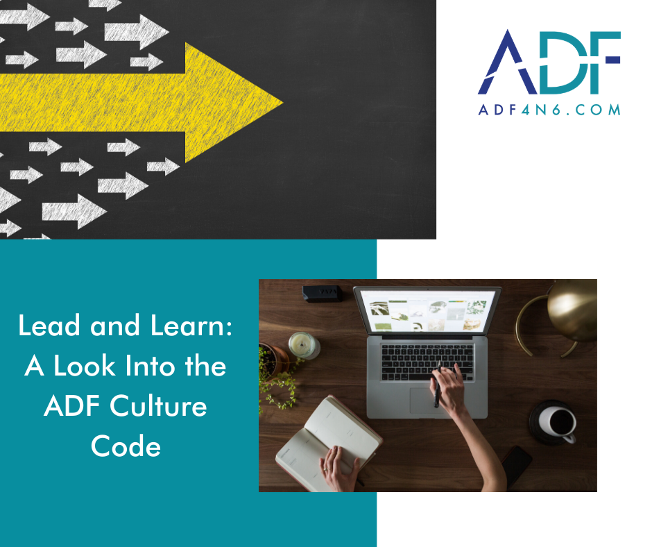 Lead and Learn: A Look Into the ADF Culture Code