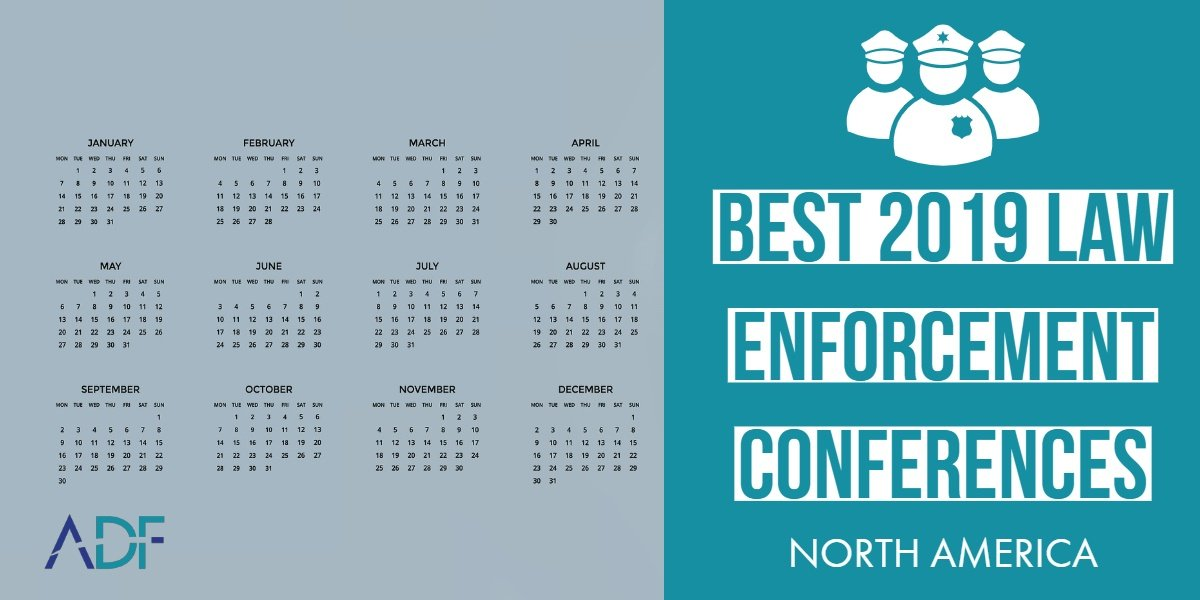 Best 2019 Law Enforcement Conferences in North America