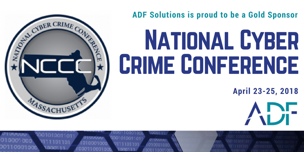 Meet ADF at the 2018 National Cyber Crime Conference