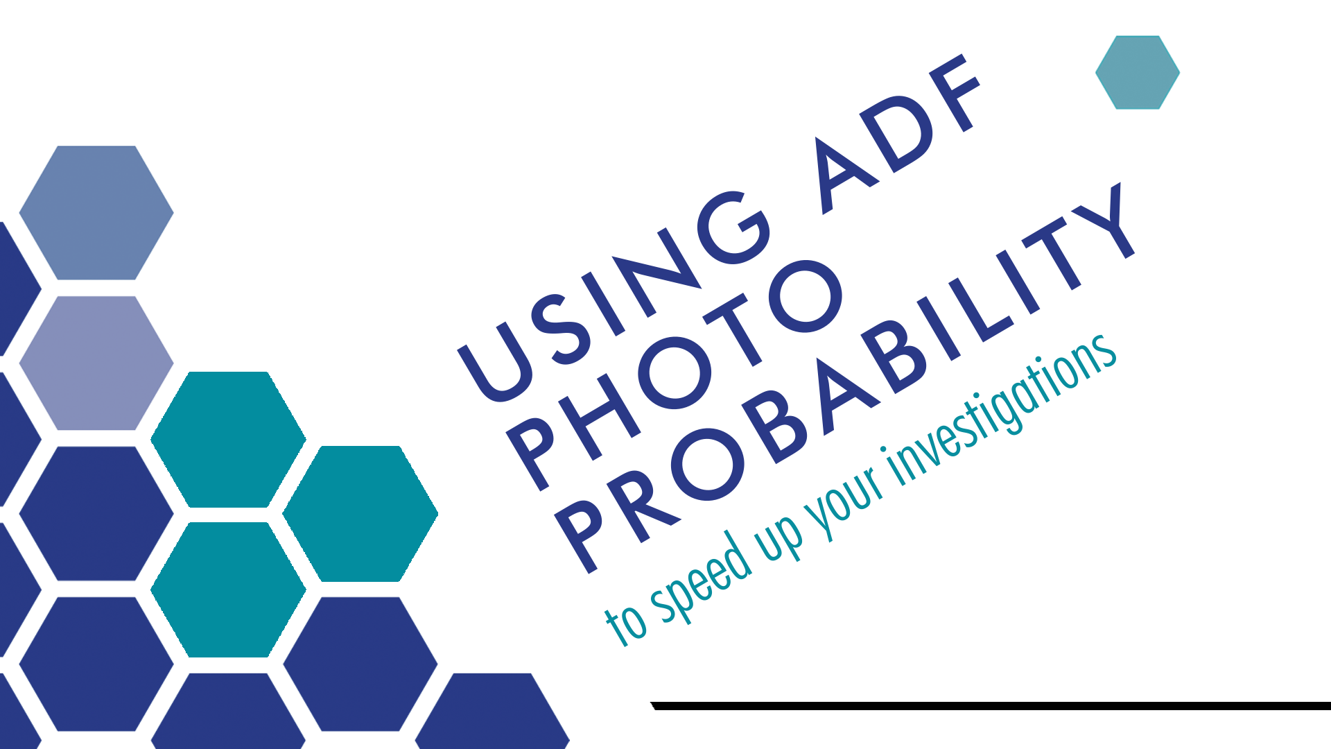 How to Use ADF Photo Probability to Speed Your Investigation