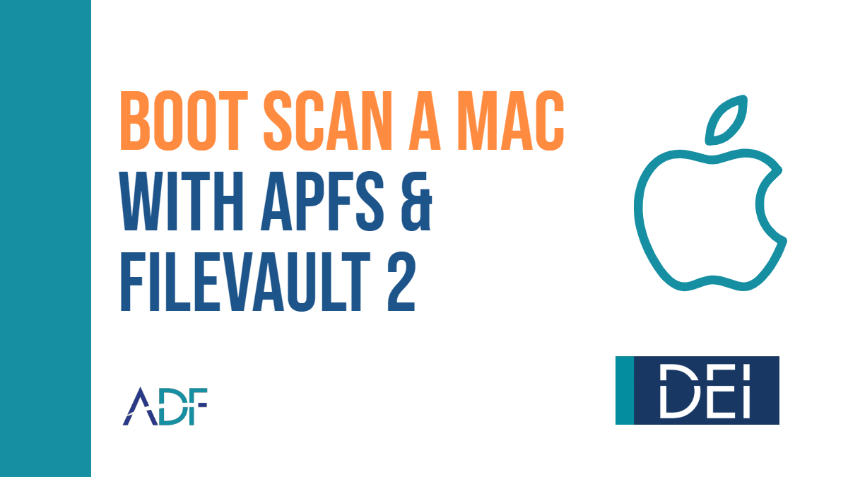 How to Boot Scan a Mac with APFS and FileVault 2