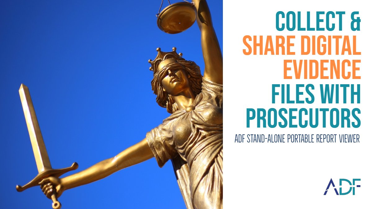 Collect and Share Digital Evidence Files with Prosecutors