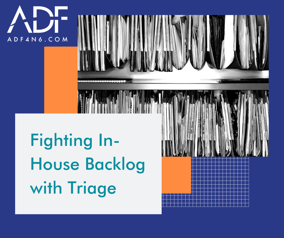 Fighting In-House Backlog with Triage