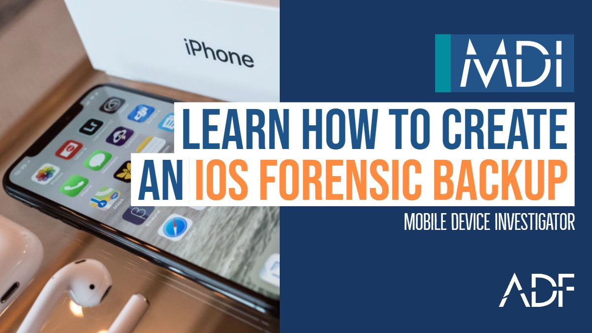 How to Create a Forensic Backup of an iOS Device with MDI