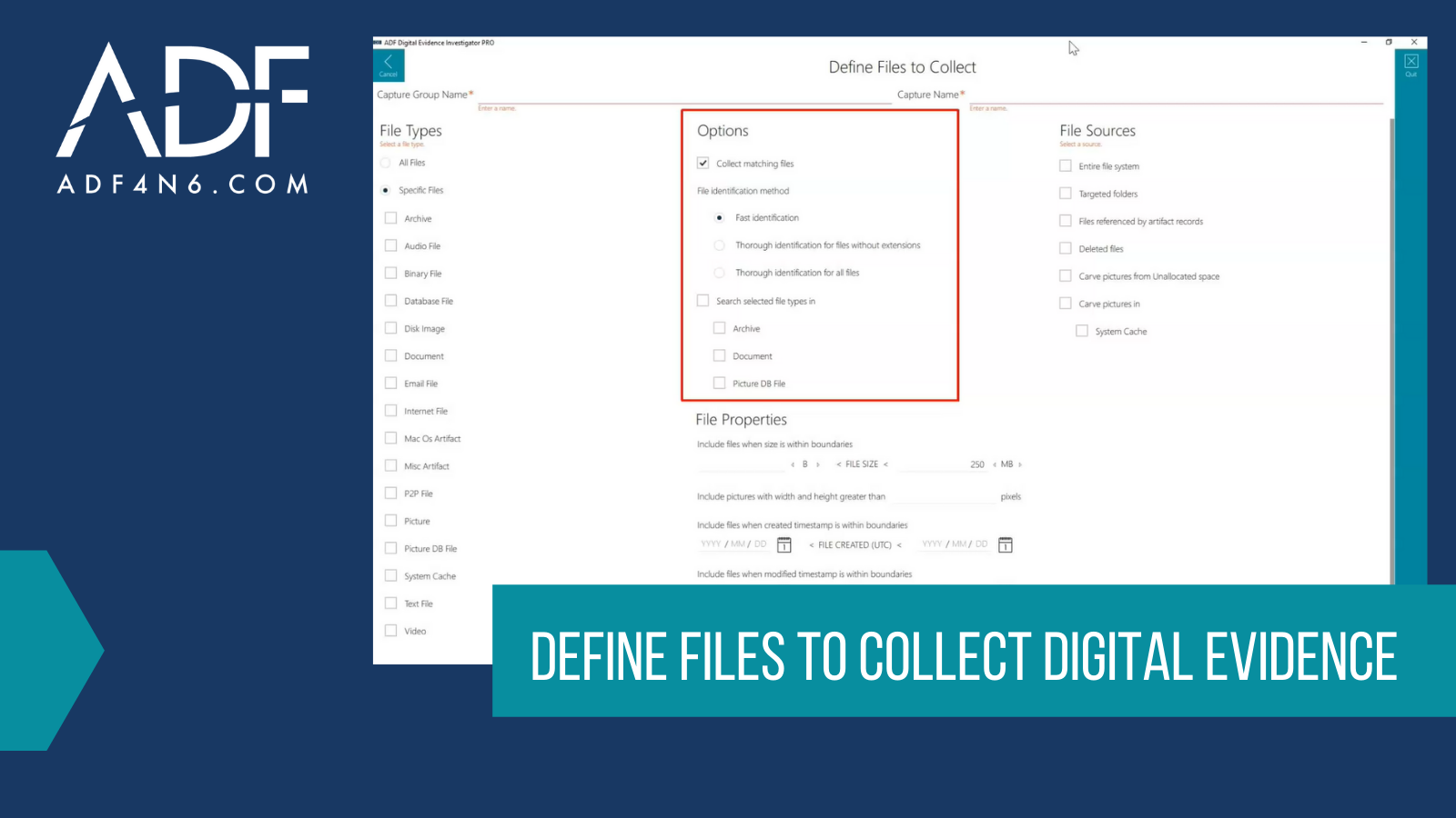 Define Files to Collect Digital Evidence