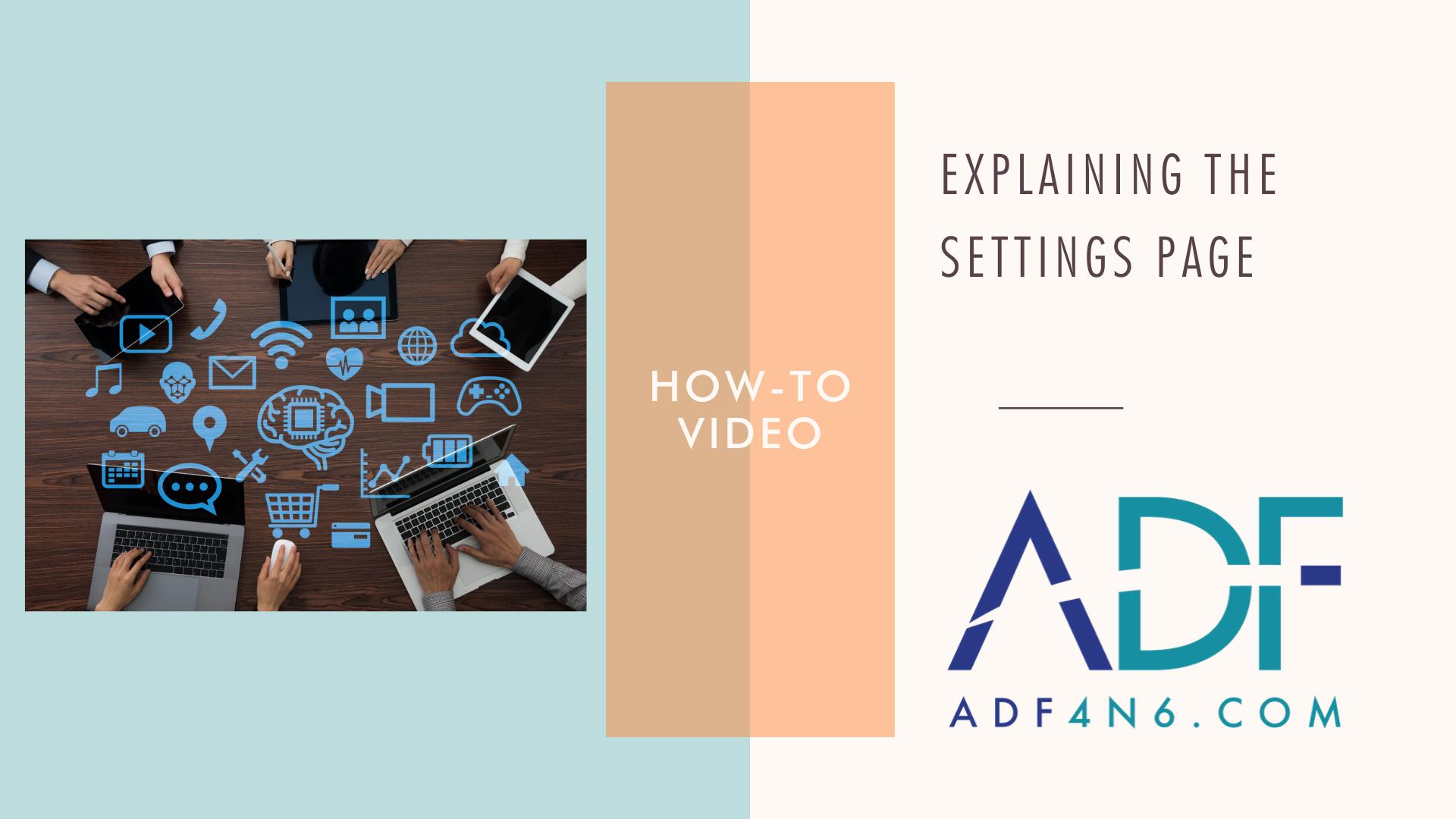 Explaining the Settings Page