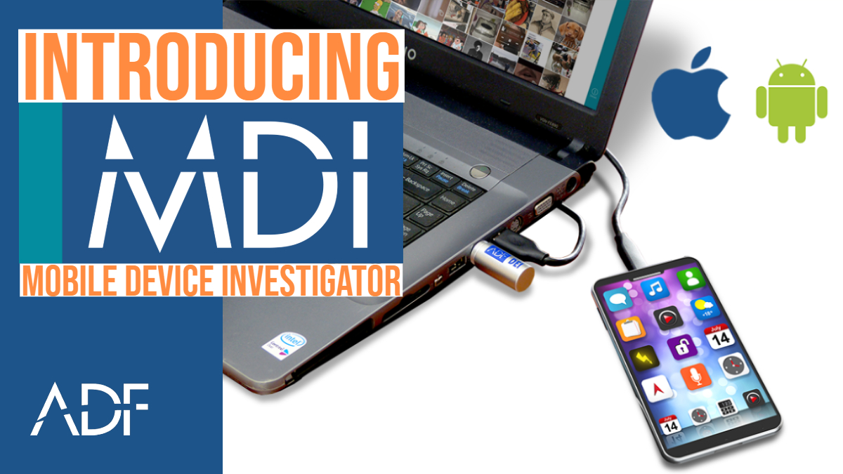 Introducing Mobile Device Investigator