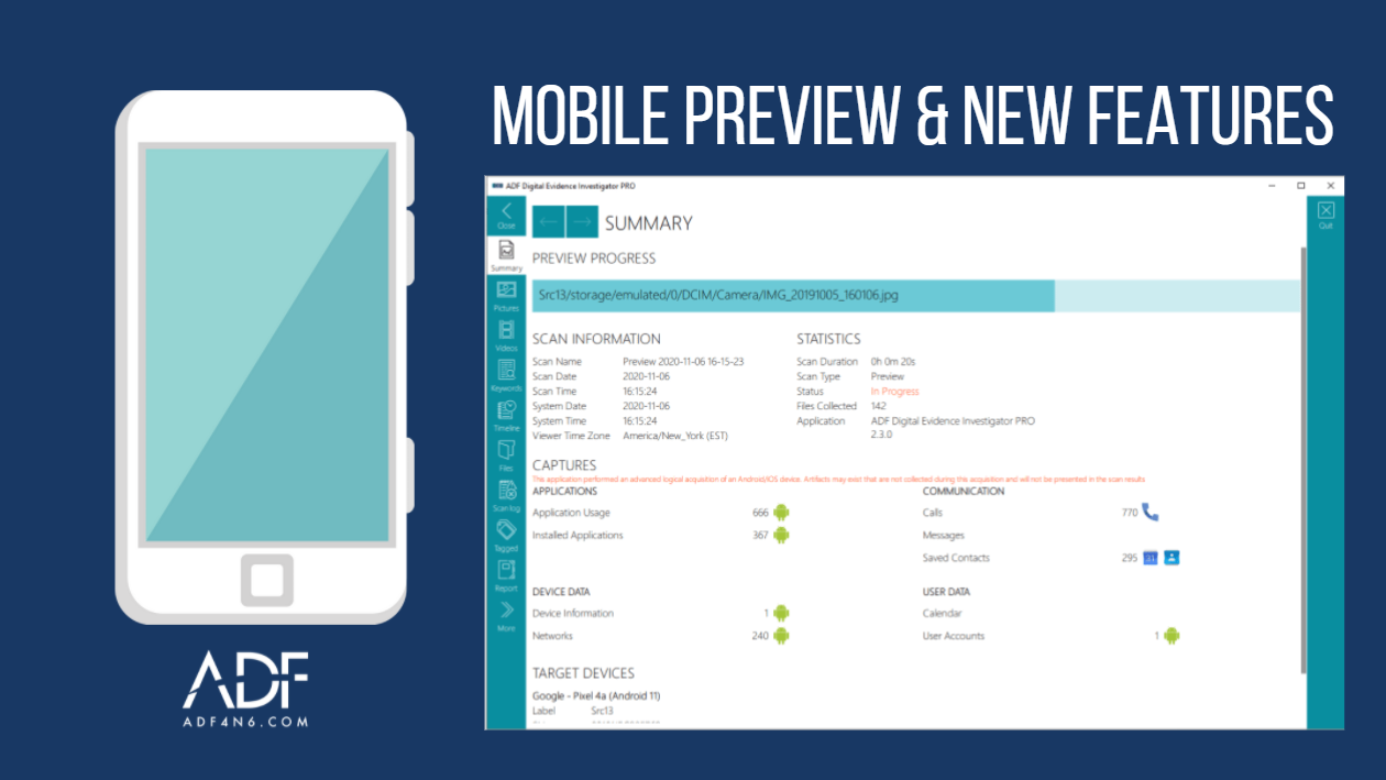 Mobile Preview Forensic Triage & ADF New Features