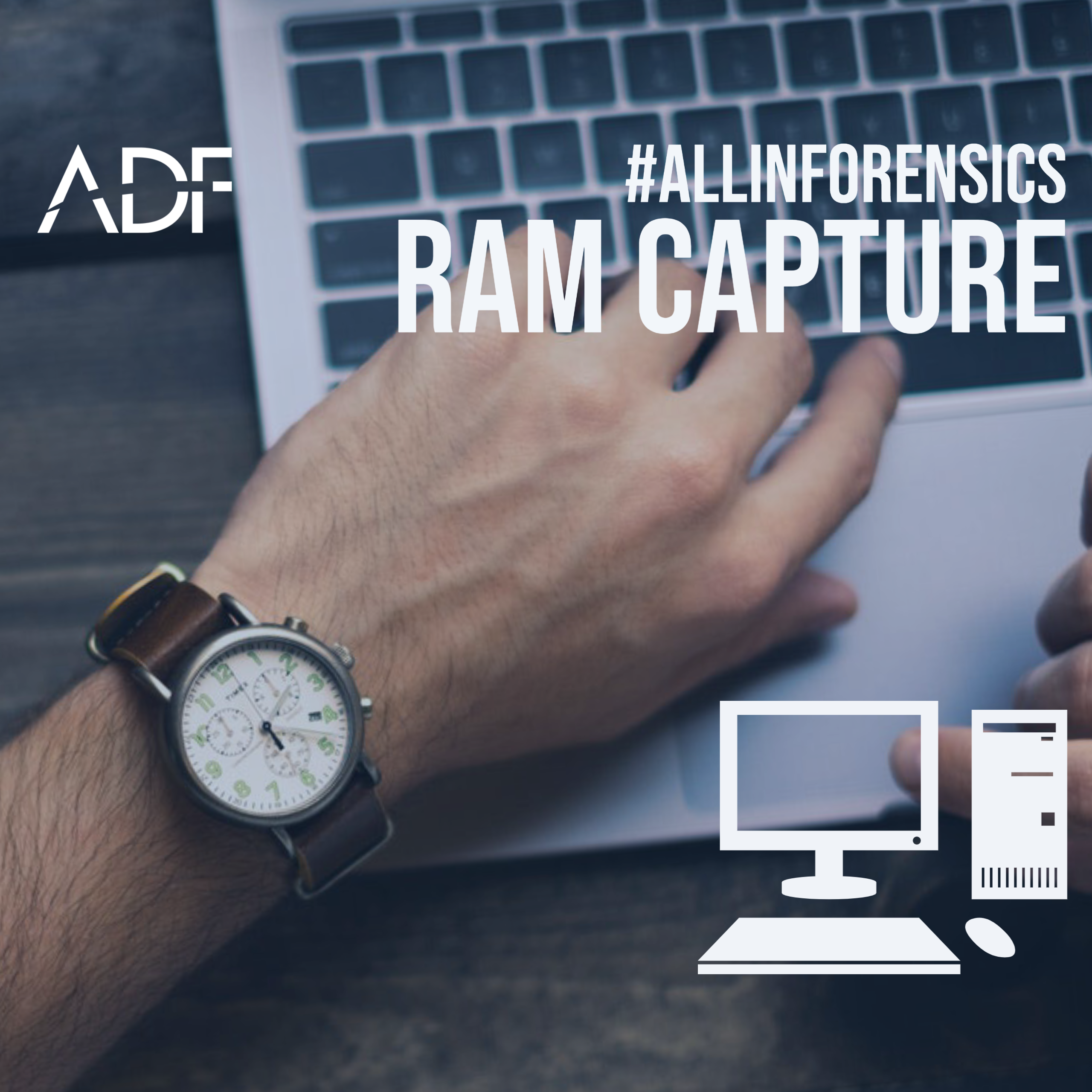 Don't Forget RAM Capture: A Key to Digital Forensics