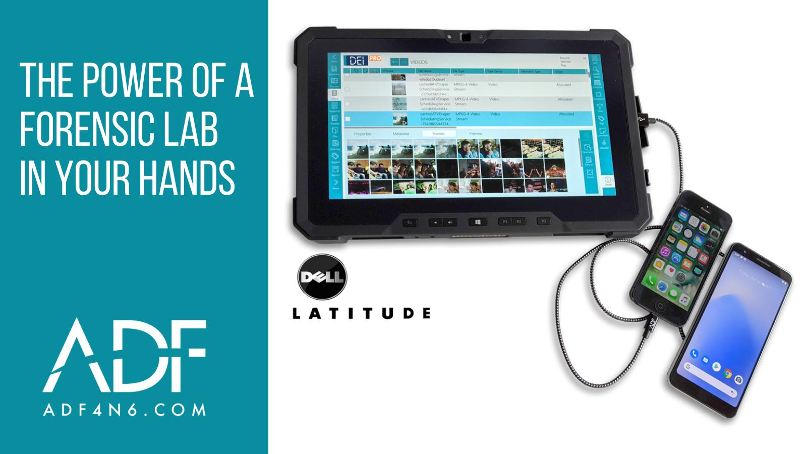 Meet the Best Field Forensic Tool: DEI PRO Field Tablet