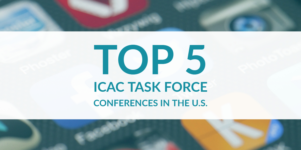 Top 5 ICAC Task Force Conferences in the United States