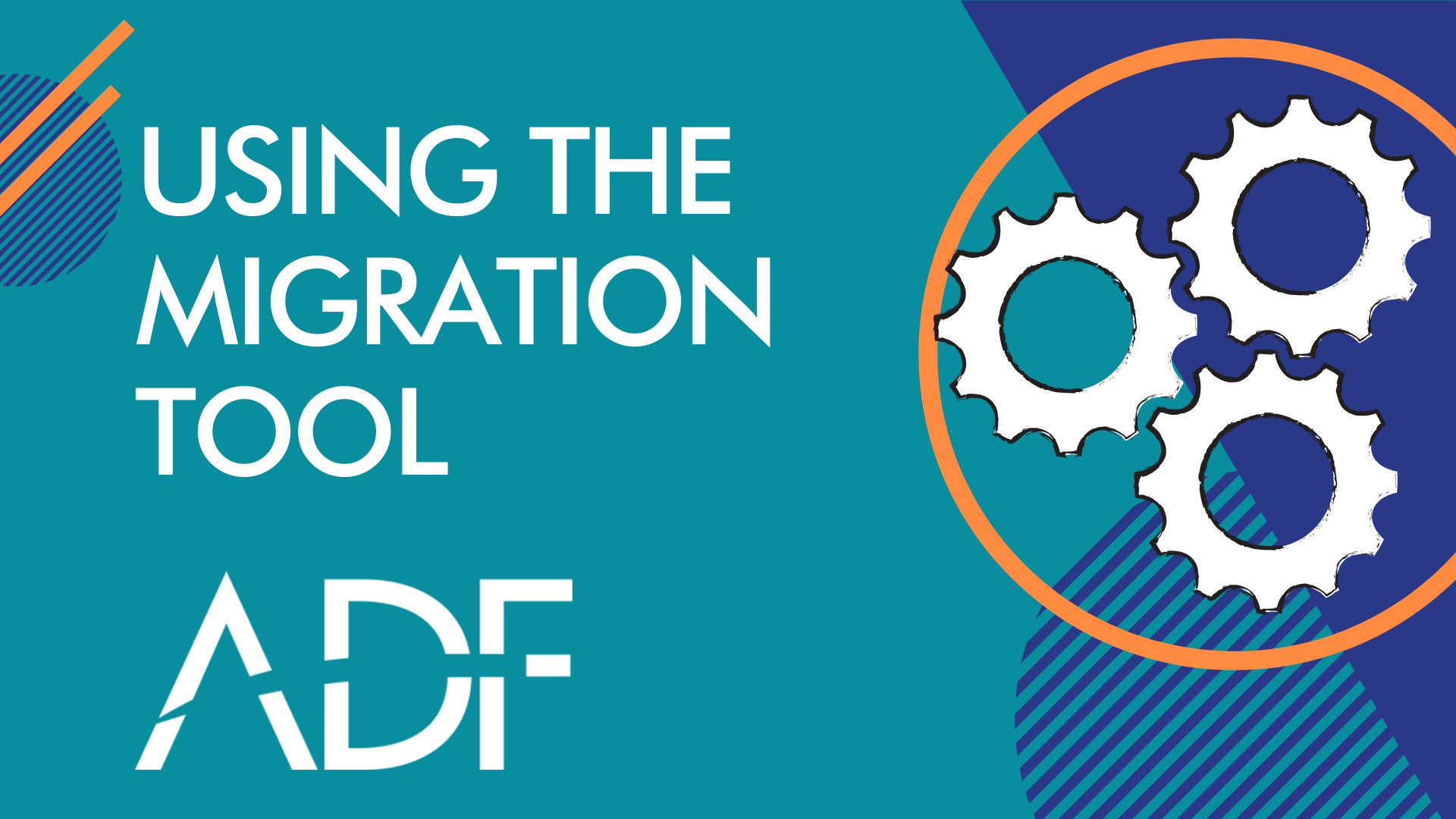 Transferring Data With the ADF Migration Tool