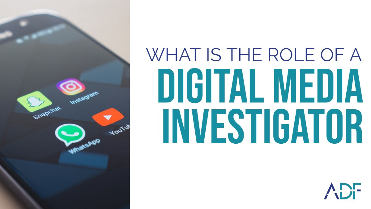What is the Role of a Digital Media Investigator?