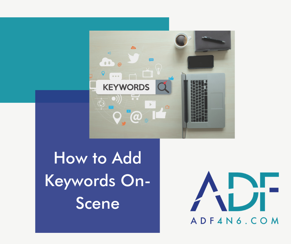 How To Add Keywords On Scene