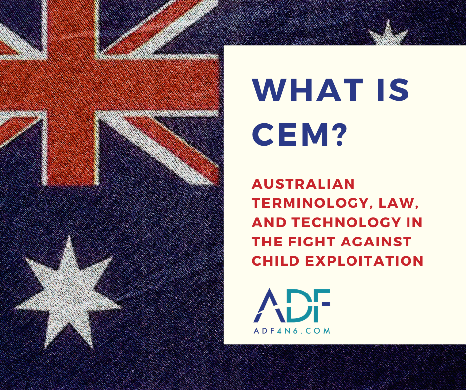 What is CEM? Terminology, Law, and Technology in Australia